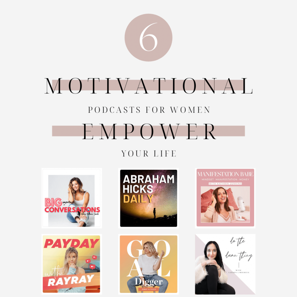 Motivational Podcasts for Women